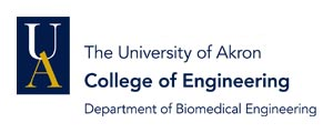 The University of Akron College of Engineering Department of Biomedical Engineering